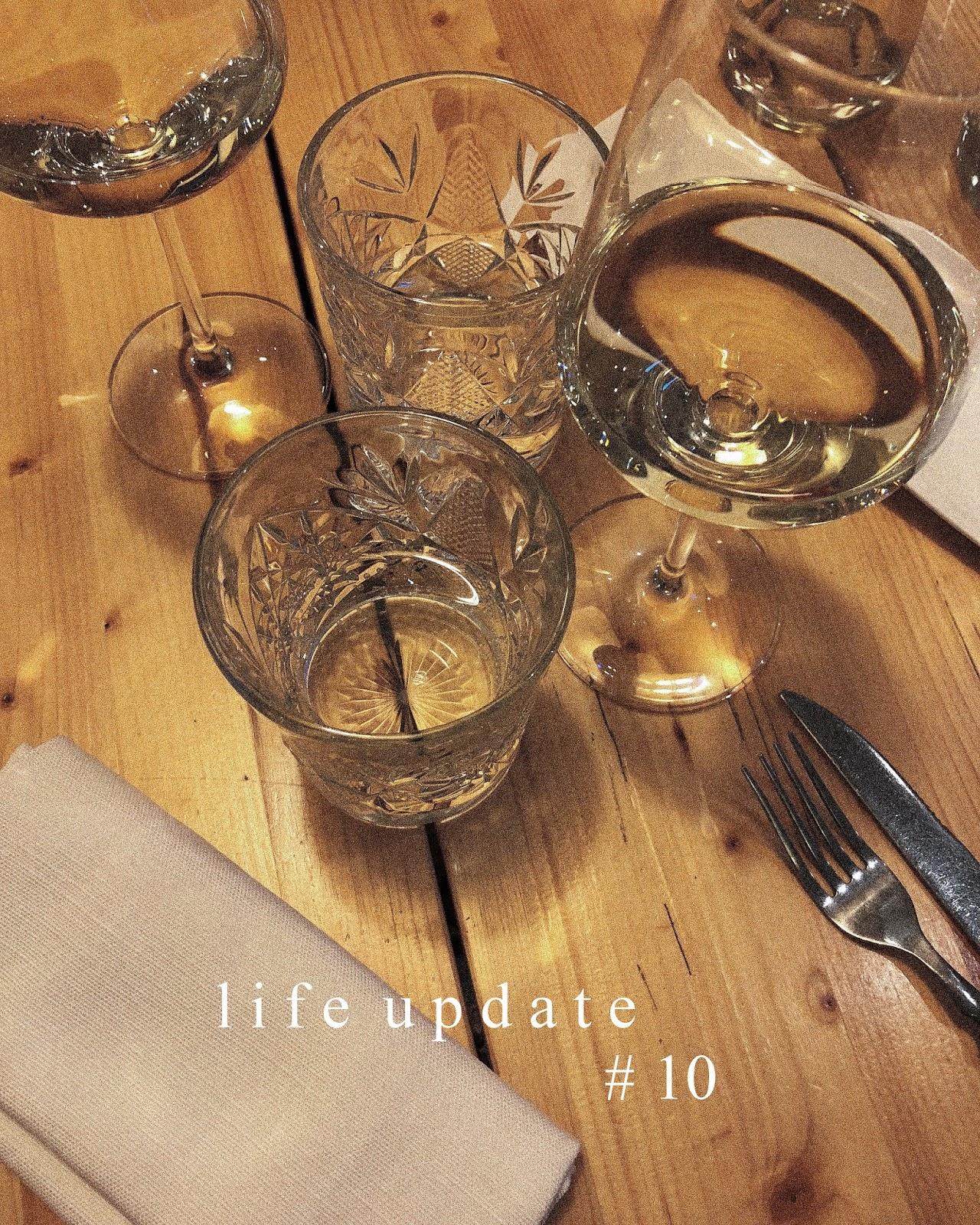 LIFE UPDATE #10